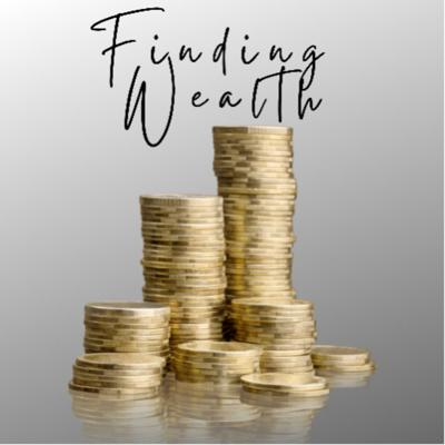 Finding Wealth
