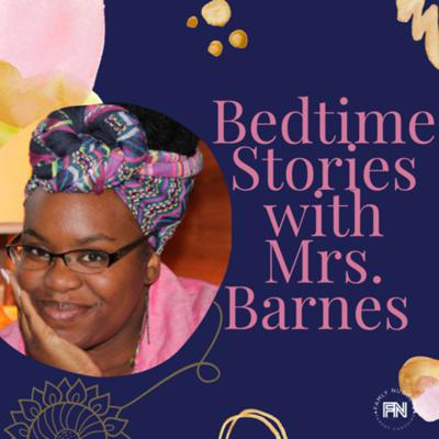 Bedtime Stories with Mrs. Barnes