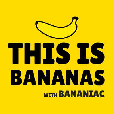 This Is Bananas