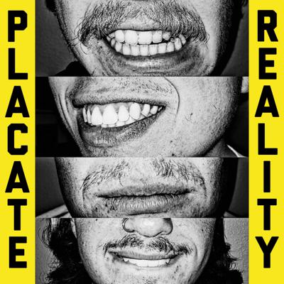 Placate Reality