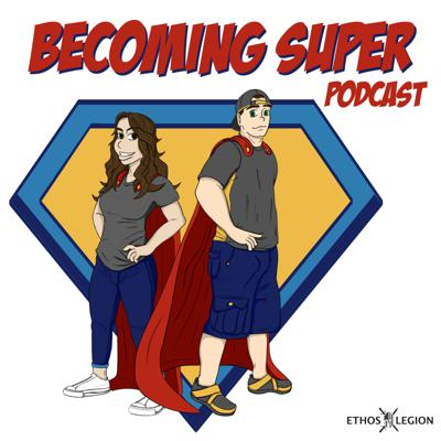 Becoming Super Podcast