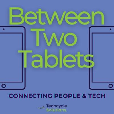 Between Two Tablets