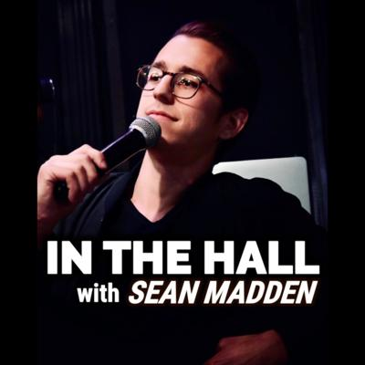 In The Hall with Sean Madden