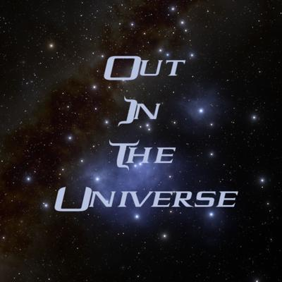 Out In The Universe
