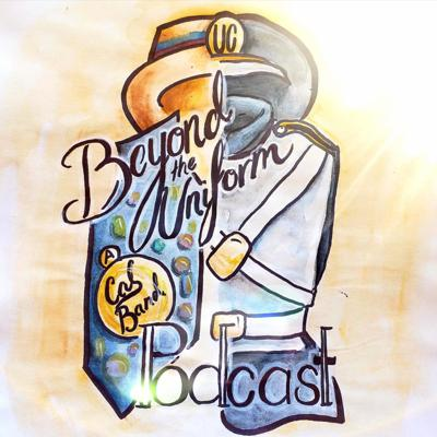 Beyond the Uniform: A Cal Band Podcast
