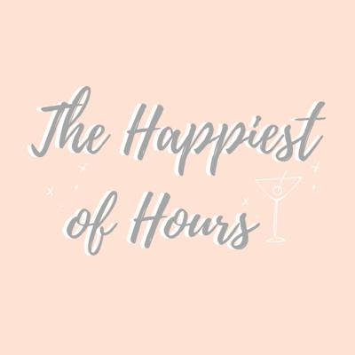 The Happiest of Hours