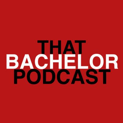 That Bachelor Podcast