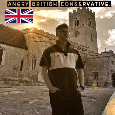 Angry British Conservative.