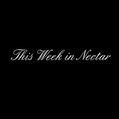 This Week in Nectar