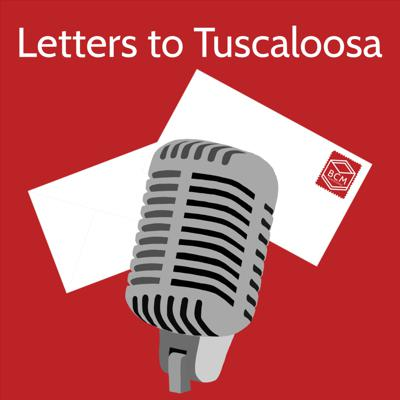 Letters to Tuscaloosa