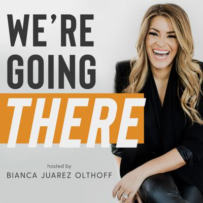 Author, speaker, and Christian leader, Bianca Juarez Olthoff invites guests to discuss relevant topics affecting all aspects of our lives. From relationships to race relations, faith to fashion, the conversations will leave you with practical tips, fun ways to talk about tough topics, and stories with amazing people to impact your life.  No topic is off the table and faith will always be at the forefront of the conversation. So... WE'RE GOING THERE!  For more on Bianca like her books Play With Fire and How To Have Your Life Not Suck, visit BiancaOlthoff.com