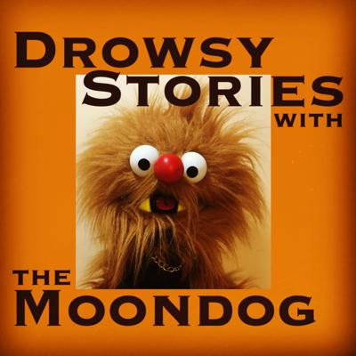 Drowsy Stories with the Moondog