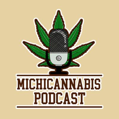 The Michicannabis Podcast