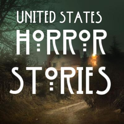 United States Horror Stories