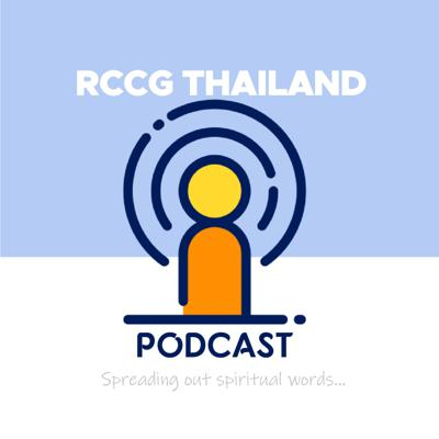 RCCG Thailand Podcast