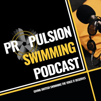 Welcome to the Propulsion Swimming Podcast, aiming to give British Swimming the voice it deserves!!  Kick back and join us as we celebrate the world of swimming every week! Whether you want to learn how to swim, hear funny incidents from our swimming lives or simply find out the latest news from pools and clubs around the world, be sure to tune in every Thursday!!