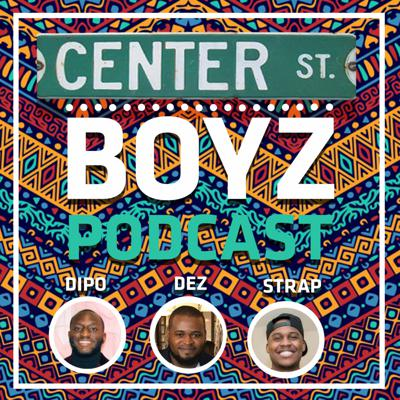 Center St. Boyz Podcast