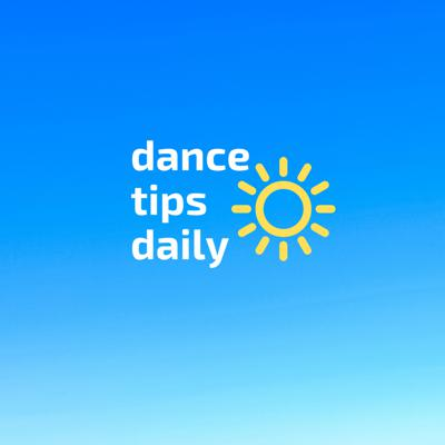 dance tips daily