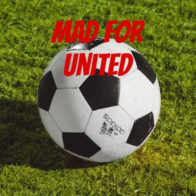 Mad For United