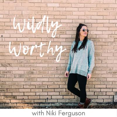 WILDLY WORTHY | Self-Love | Confidence | Relationships | Money | HSP | Happy