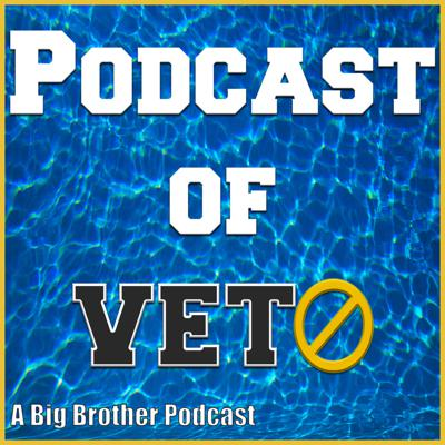 Podcast of Veto: A Big Brother Podcast