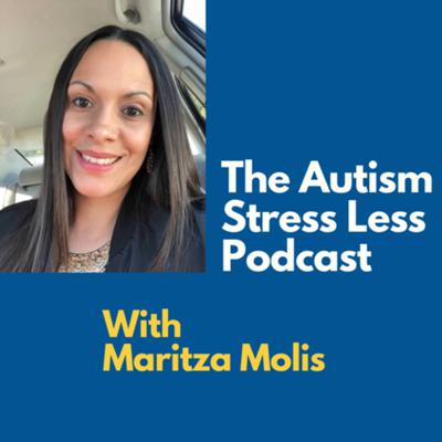 The Autism Stress Less Podcast