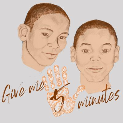 Give Me 5 Minutes
