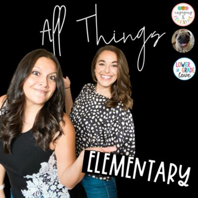 Just two teachers talking all things elementary- from current topics to classroom tales and teacher fails.