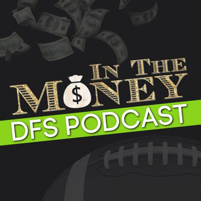 In The Money DFS Podcast