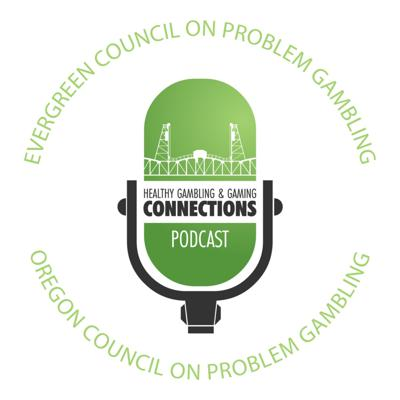 Connections: Healthy Gambling and Gaming