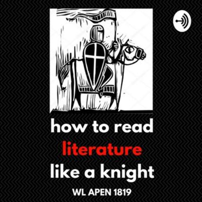 How to Read Literature Like a Knight