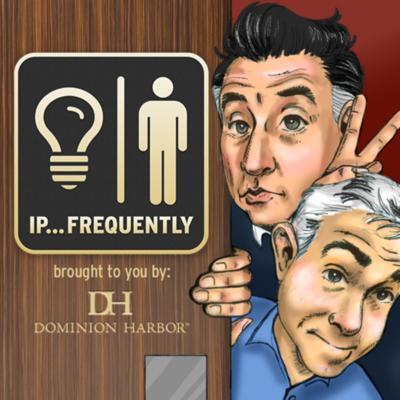 IP... Frequently: A Not-Very Intellectual Business Podcast