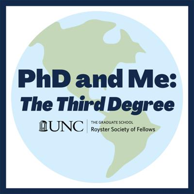 PhD and Me: The Third Degree