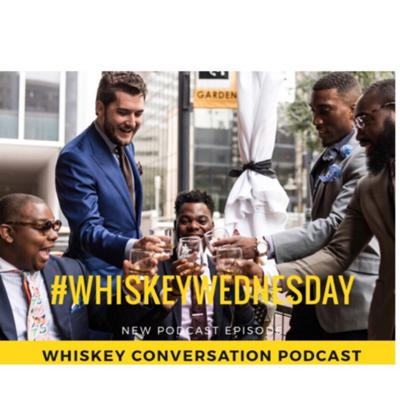 Whiskey Conversation Podcast