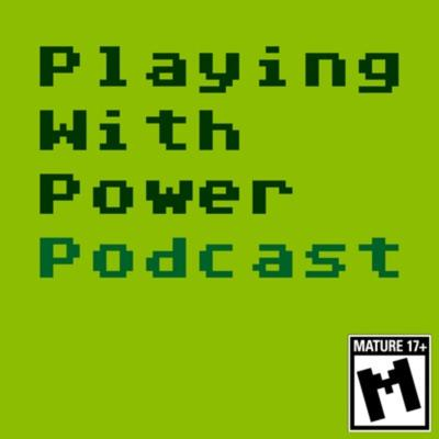 Playing With Power: A Mature, Unofficial Nintendo Power Retrospective Podcast
