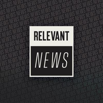 Covering stories at the intersection of faith and culture, all in about 10 minutes. And be sure to check out the video edition of RELEVANT News at RELEVANTmagazine.com and the RELEVANT YouTube channel.