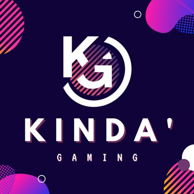 Kinda' Gaming Podcast