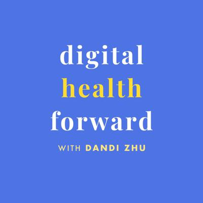 Digital Health Forward