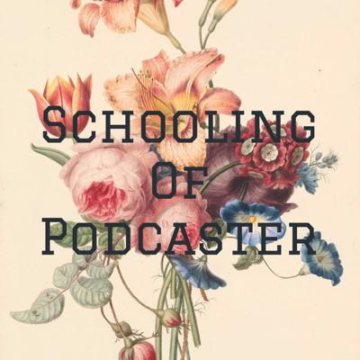 Schooling Of Podcaster