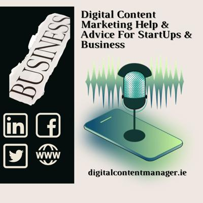 Digital Content Marketing Help & Advice For Business.