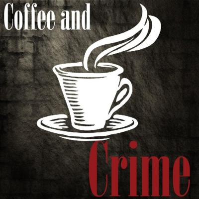 Coffee and Crime