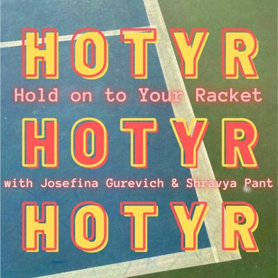 Hold on to Your Racket with Josefina Gurevich and Shravya Pant