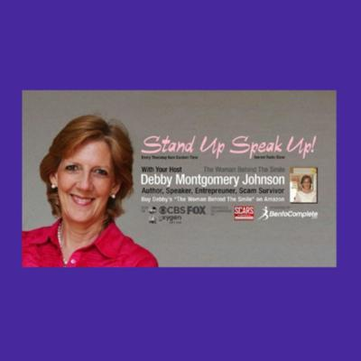 Stand Up & Speak Up With Debby Montgomery Johnson