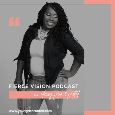 Fierce Vision Podcast
