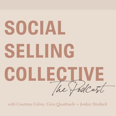 The Social Selling Collective Podcast