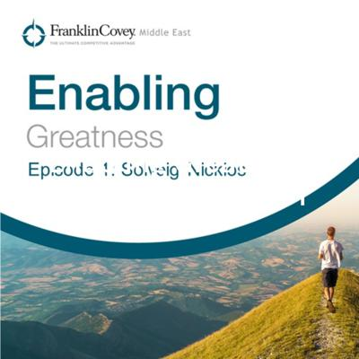 Enabling Greatness Podcast Episode #1: Managing Organizational Change, Culture, and Disruption.
