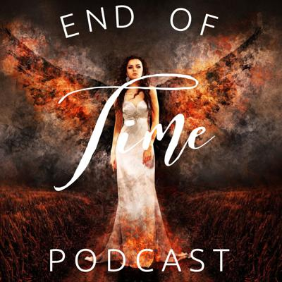 End Of Time Podcast