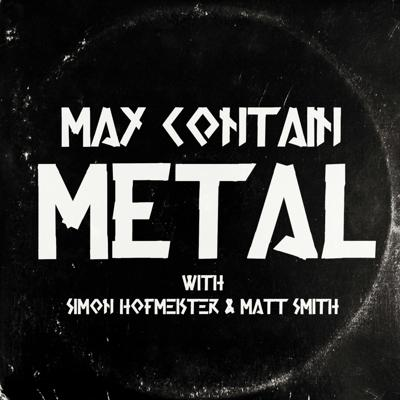 WARNING: this podcast May Contain Metal.