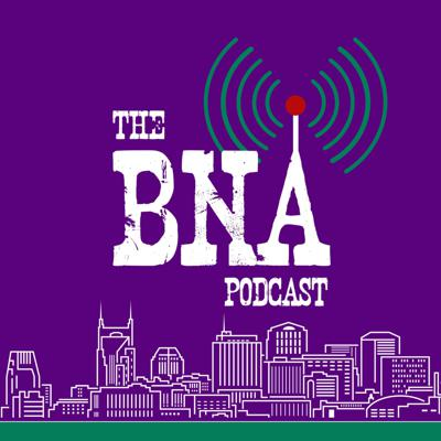 The BNA Podcast