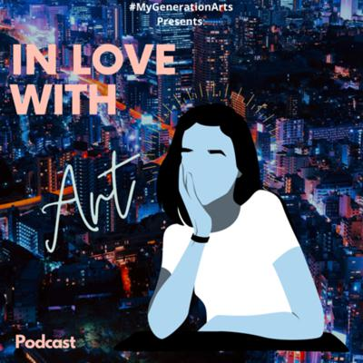 MGA Presents: In love with Art